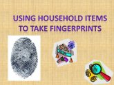 Homemade fingerprint Kit